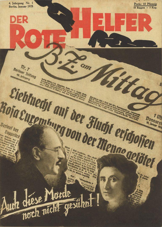 """Cover der Zeitschrift """"Roter Helfer"""", Zeigt SChlagzeile der B.Z. a, Mittag zur Ermordung von Kalr lIebknechjt udn Rosa Luxemburg, mit Portraits der beiden und dem Slogan """"Auch dies Morde sind noch nicht gesühnt"""""""