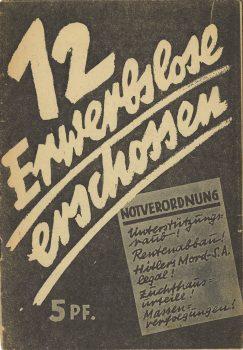"""Broschüre """"12 Erwerbslose erschossen"""", 1932"""