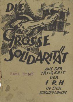 """Broschüre der Internationalen Roten Hilfe """"Die große Solidarität"""", 1924"""