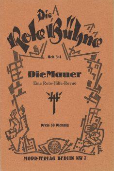 """Broschüre """"Rote Bühne Nr. 3/4: Die Mauer. Eine Rote-Hilfe-Revue"""", 1927"""